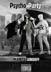 Planeta Lebedeff -Psycho Party