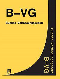 Österreich - Bundes-Verfassungsgesetz (B-VG)