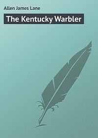 James Allen -The Kentucky Warbler