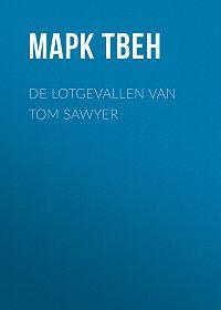 Марк Твен -De Lotgevallen van Tom Sawyer