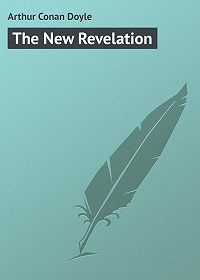 Arthur Conan Doyle -The New Revelation