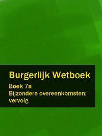 Nederland -Burgerlijk Wetboek boek 7a