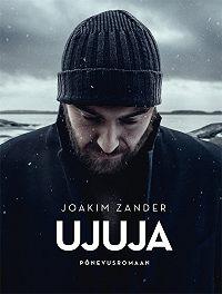 Joakim Zander -Ujuja I osa