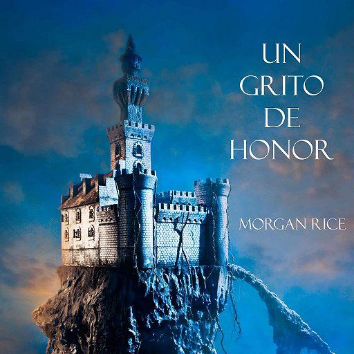 """Купить аудиокнигу """"Un Grito De Honor"""""""