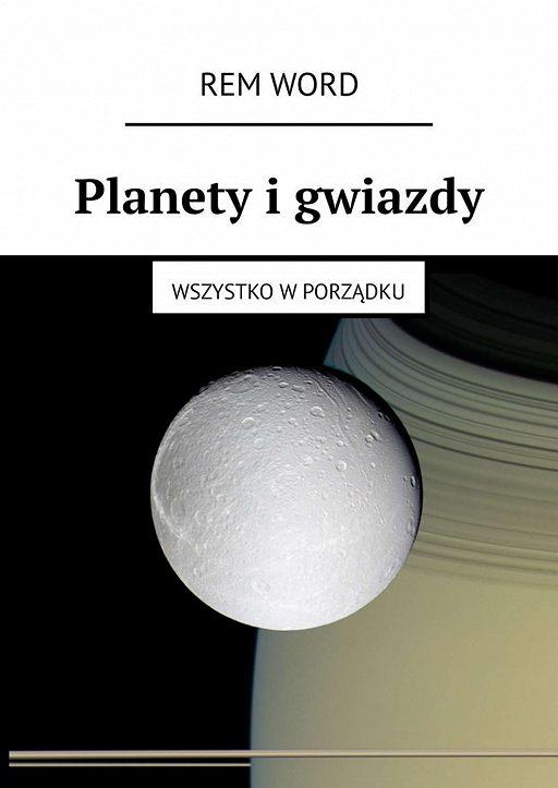 Planety igwiazdy. Wszystko wporządku