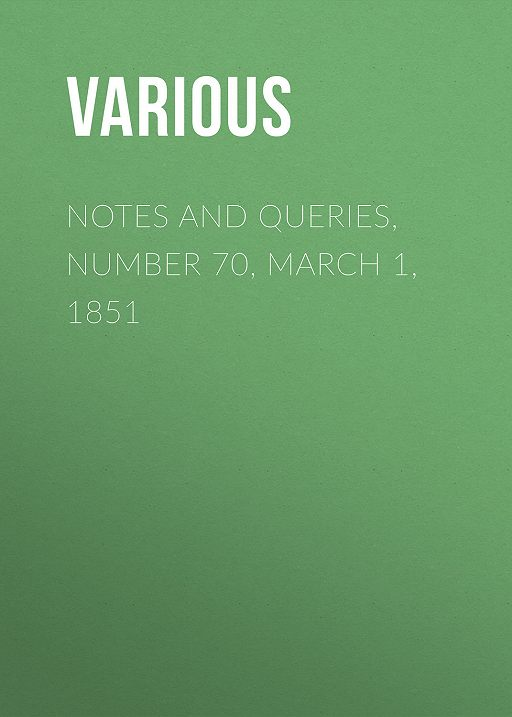 Notes and Queries, Number 70, March 1, 1851
