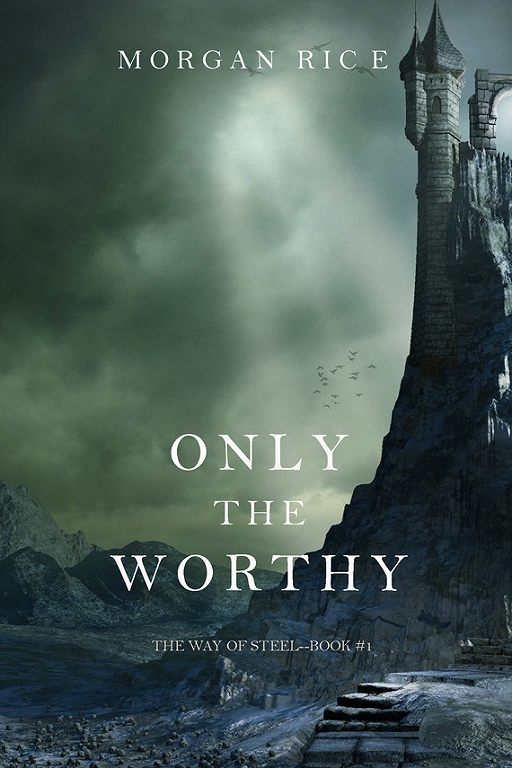 Only the Worthy