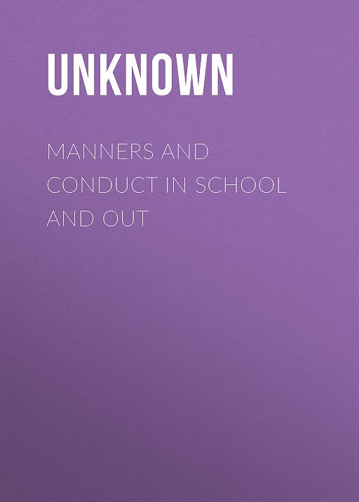 Manners and Conduct in School and Out