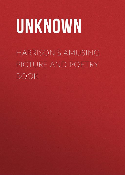 Harrison's Amusing Picture and Poetry Book
