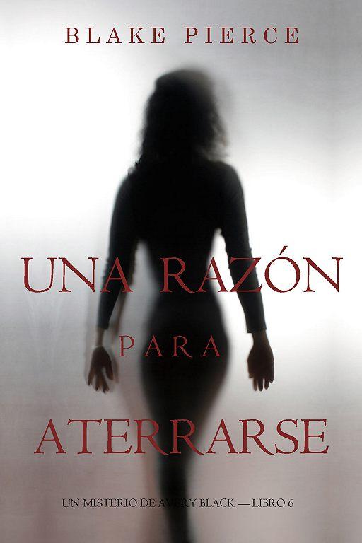 """Купить книгу """"Una Razón Para Aterrarse """""""