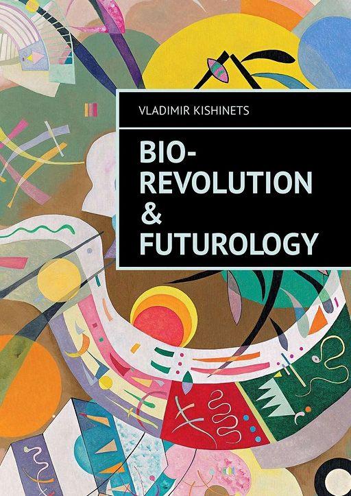 Bio-revolution & Futurology