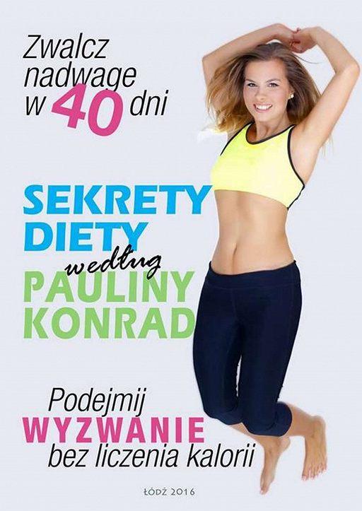 Sekrety diety według Pauliny Konrad