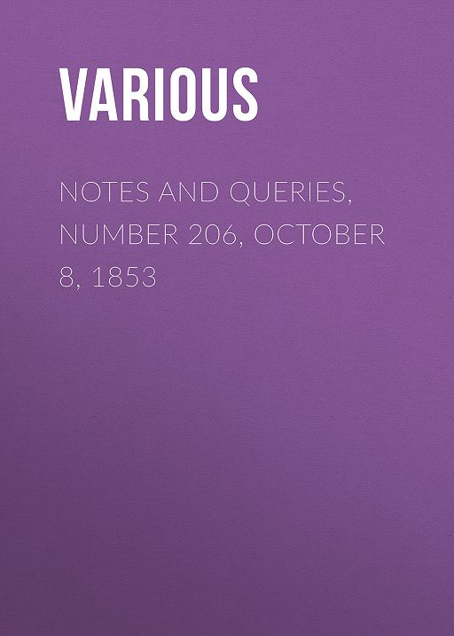 Notes and Queries, Number 206, October 8, 1853
