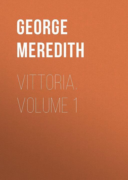 Vittoria. Volume 1