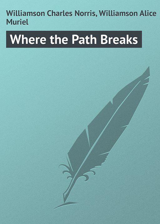 Where the Path Breaks