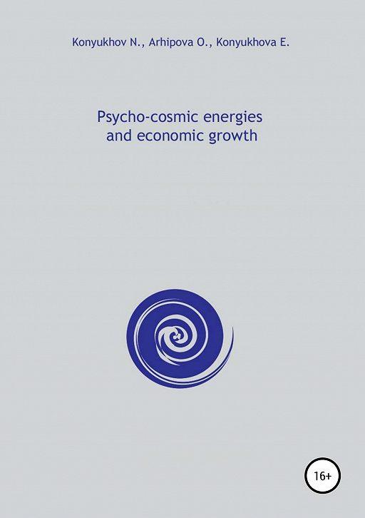 Psycho-cosmic energies and economic growth